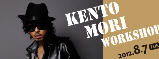 KENTO MORI WORKSHOP